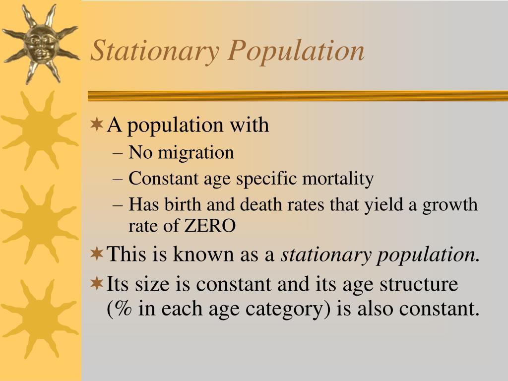 Stationary Population