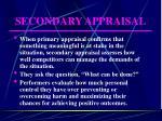 secondary appraisal