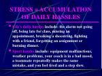 stress accumulation of daily hassles