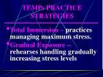 temps practice strategies