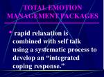 total emotion management packages