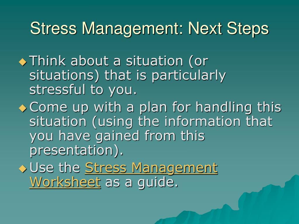 Stress Management: Next Steps