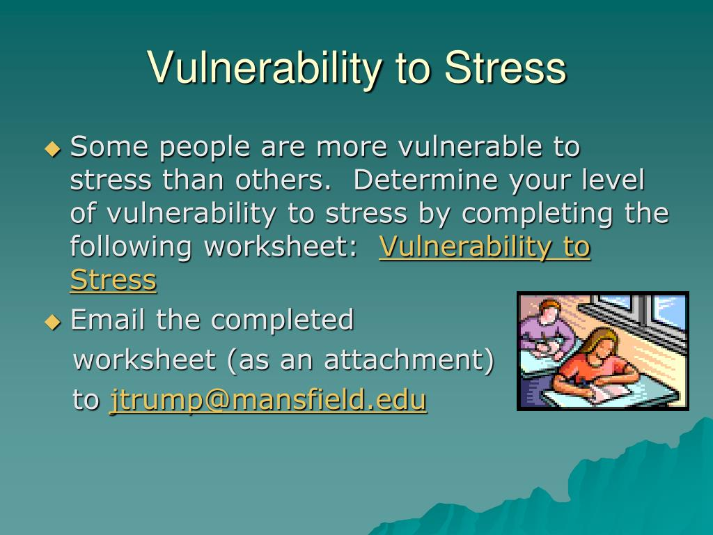 Vulnerability to Stress