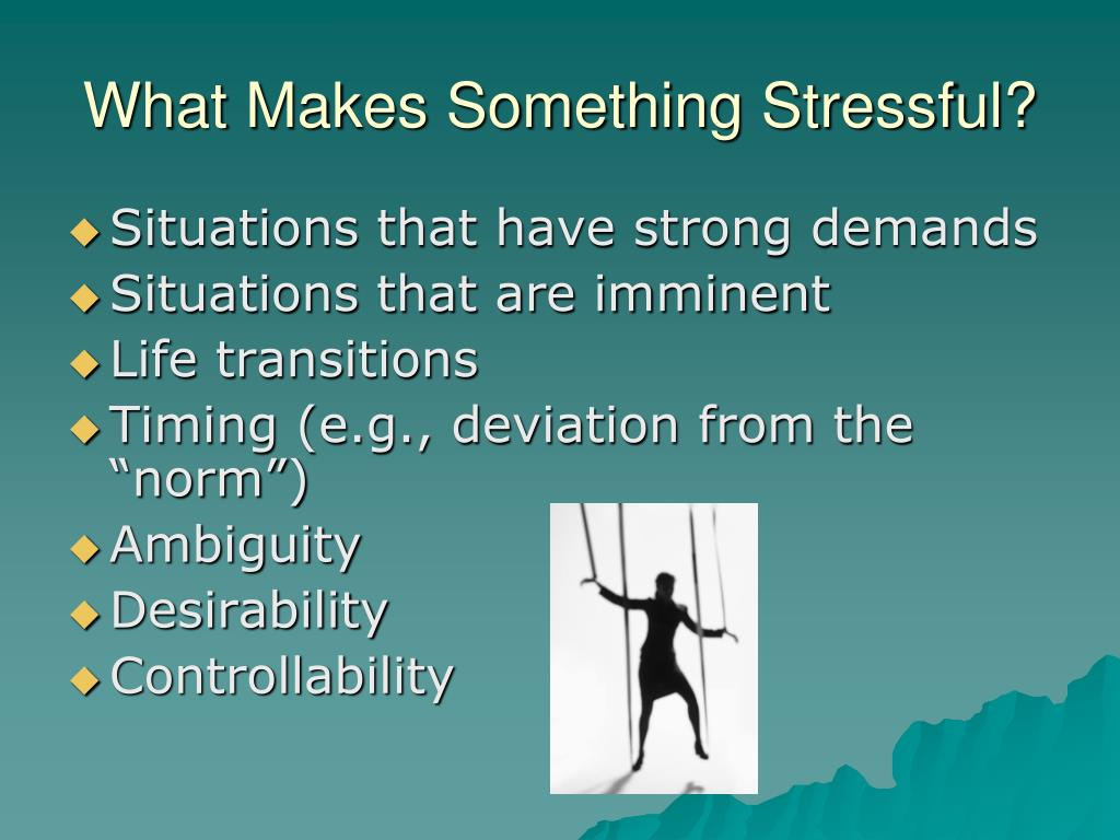 What Makes Something Stressful?