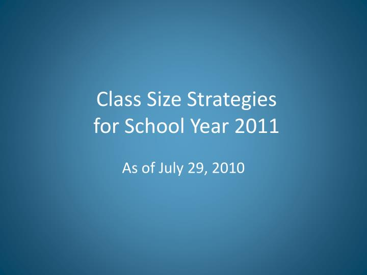 class size strategies for school year 2011 n.