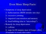 even more sleep facts