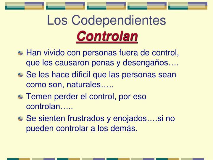 Los Codependientes