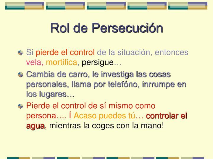 Rol de Persecuci