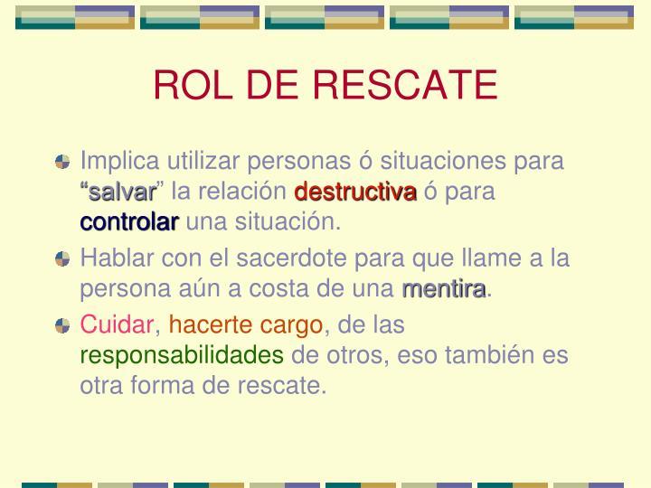 ROL DE RESCATE
