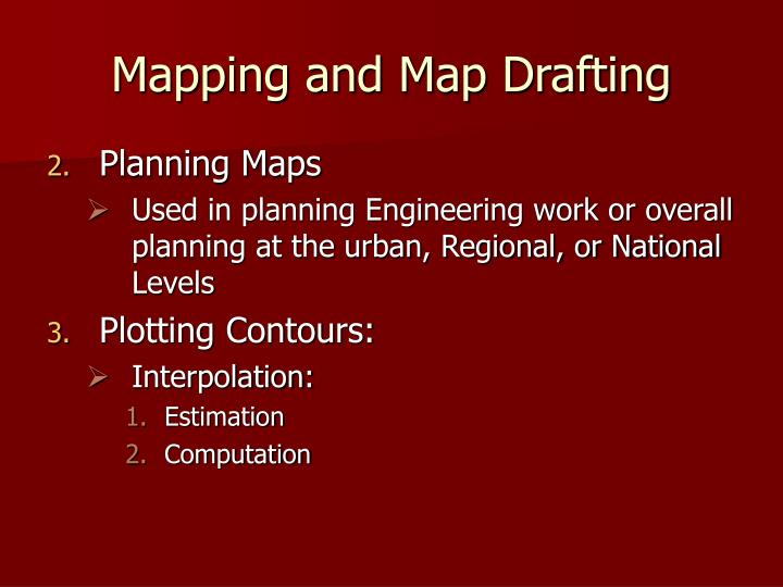 Mapping and Map Drafting