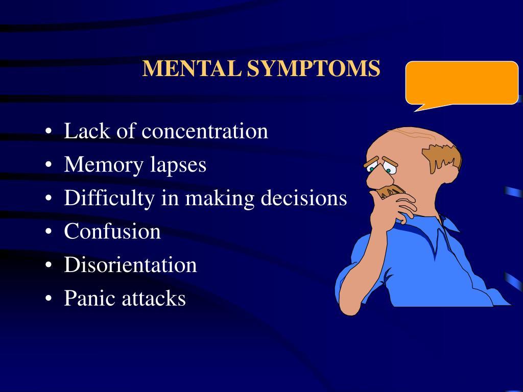 MENTAL SYMPTOMS