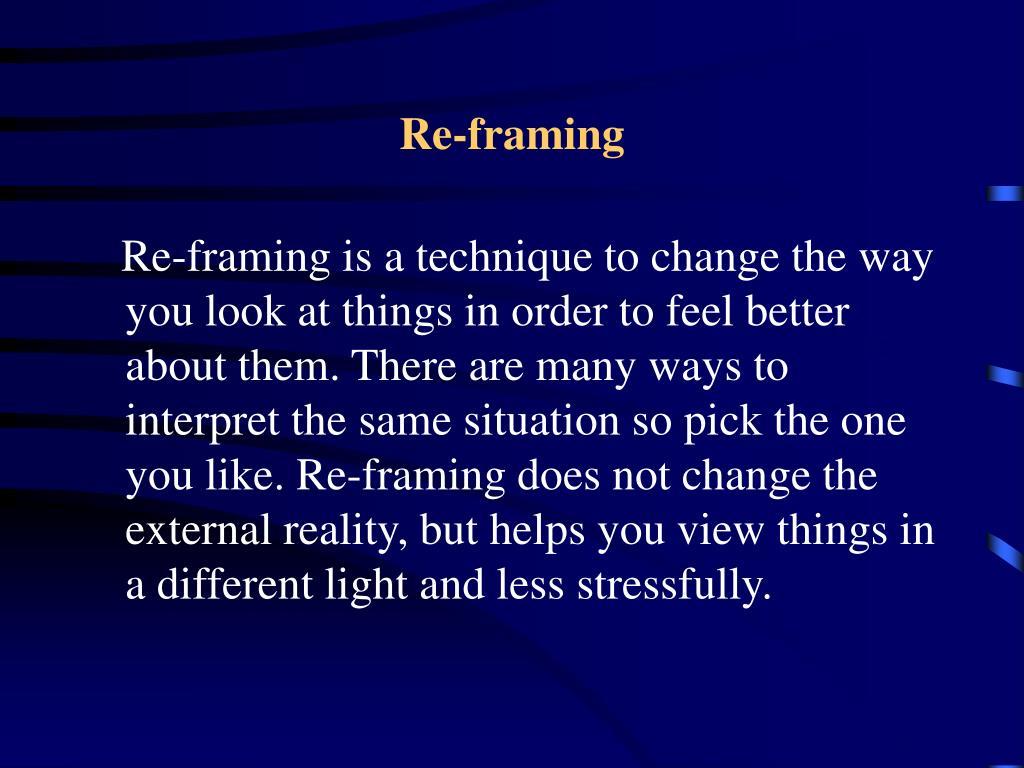 Re-framing
