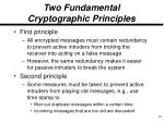 two fundamental cryptographic principles