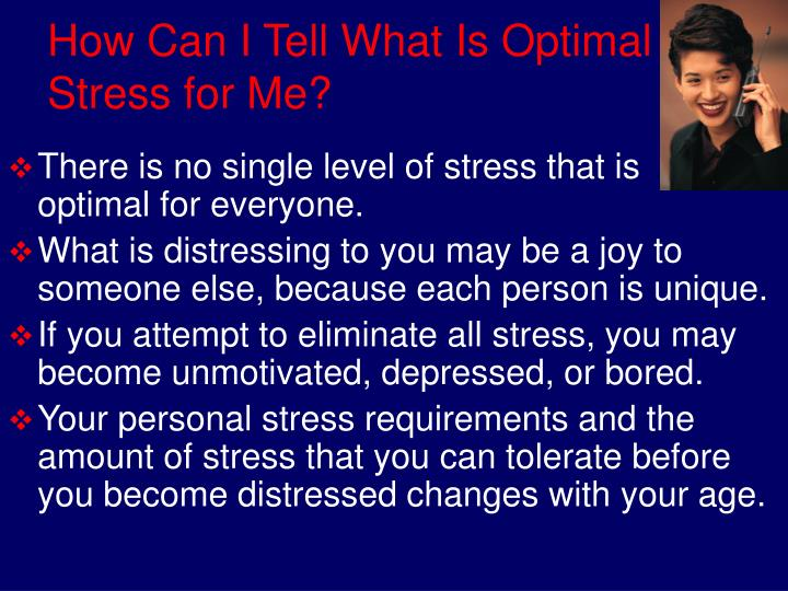 How can i tell what is optimal stress for me