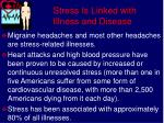 stress is linked with illness and disease