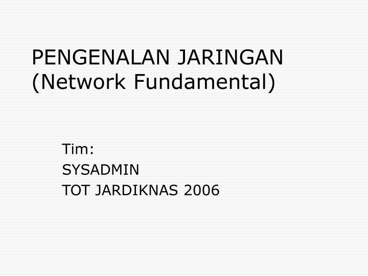 pengenalan jaringan network fundamental n.