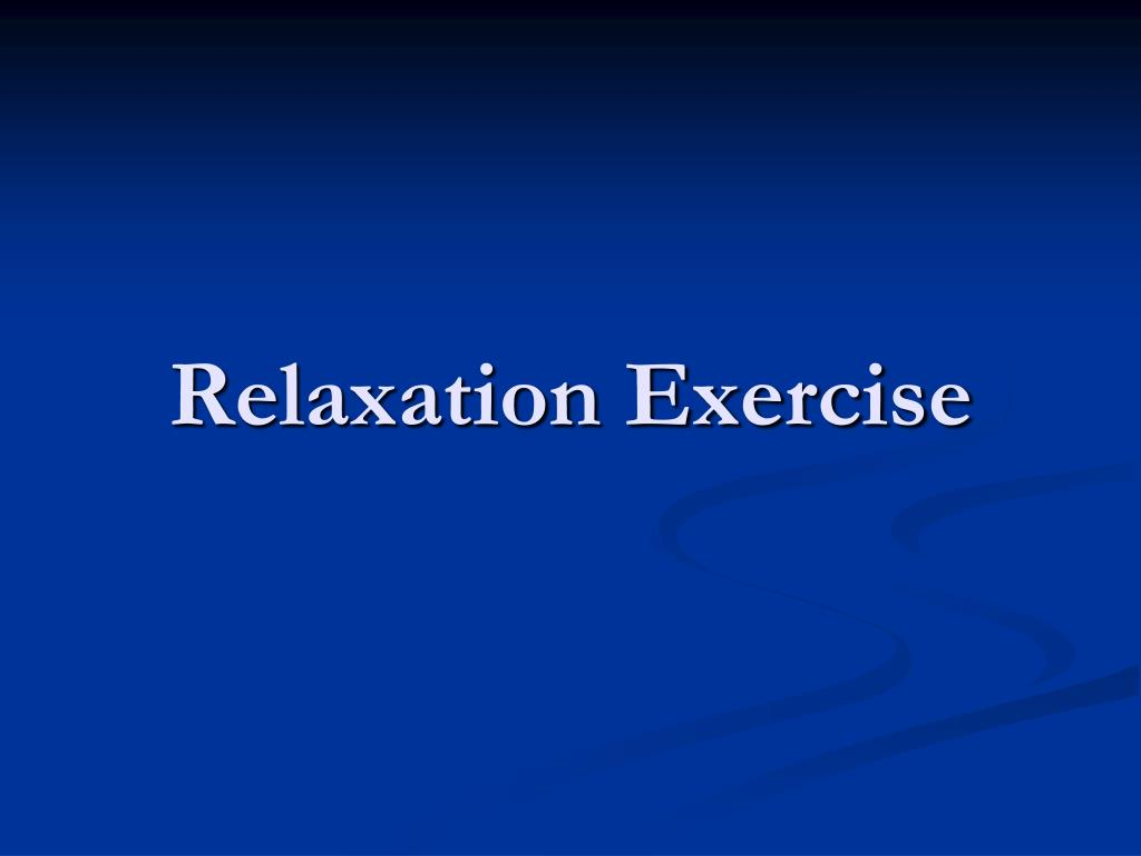 Relaxation Exercise