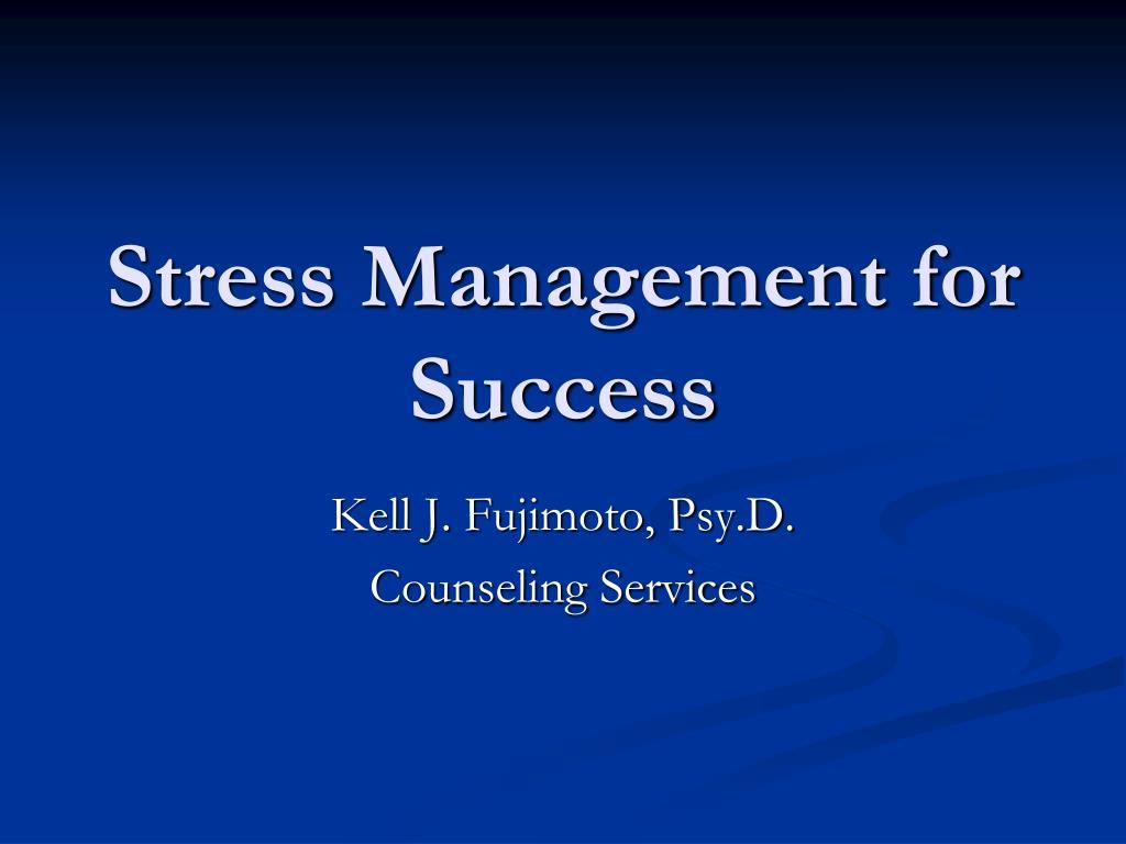 stress management for success l.