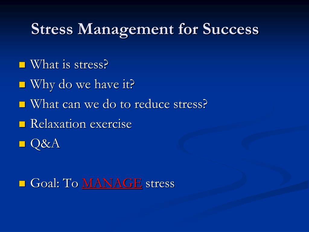 Stress Management for Success