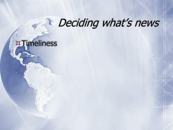 Deciding what's news