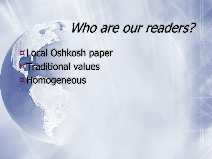 Who are our readers?