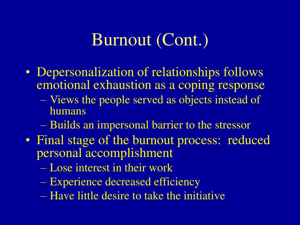 Burnout (Cont.)