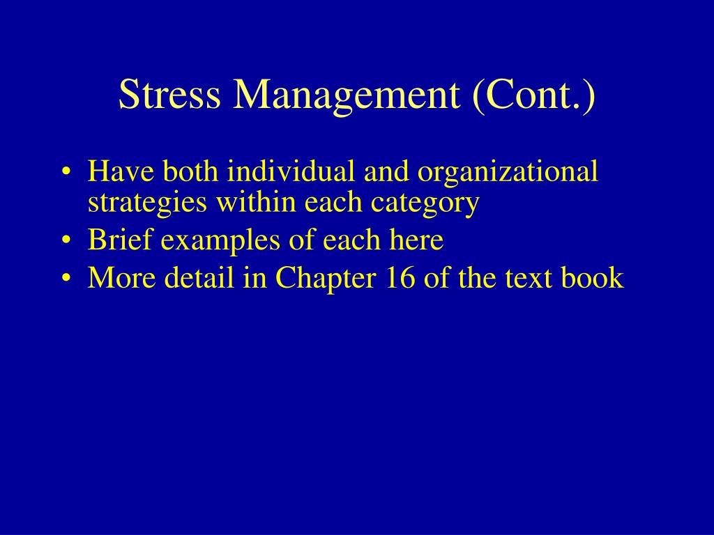 Stress Management (Cont.)
