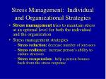stress management individual and organizational strategies
