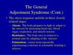 the general adjustment syndrome cont