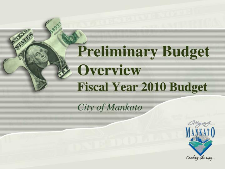 preliminary budget overview fiscal year 2010 budget n.
