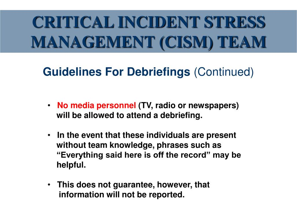CRITICAL INCIDENT STRESS MANAGEMENT (CISM) TEAM