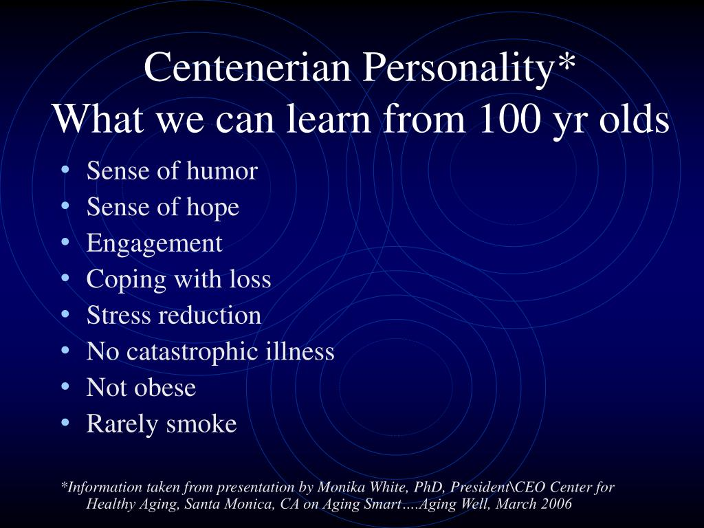 Centenerian Personality*