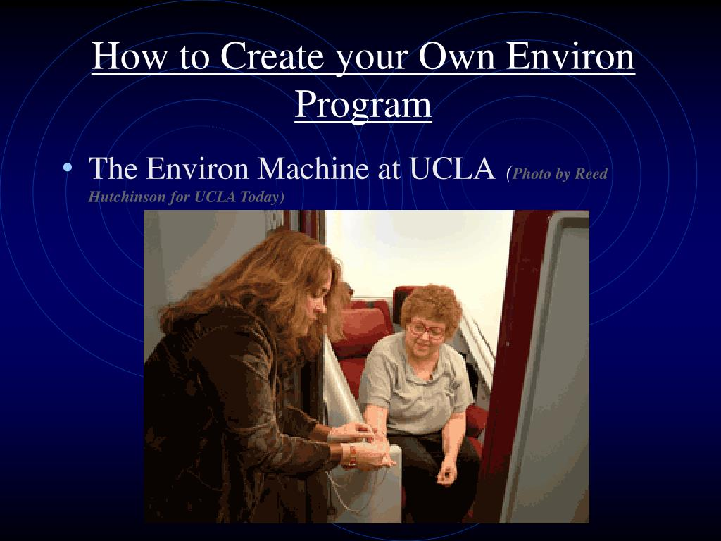 How to Create your Own Environ Program