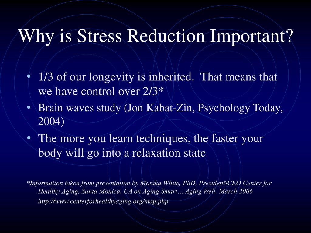 Why is Stress Reduction Important?