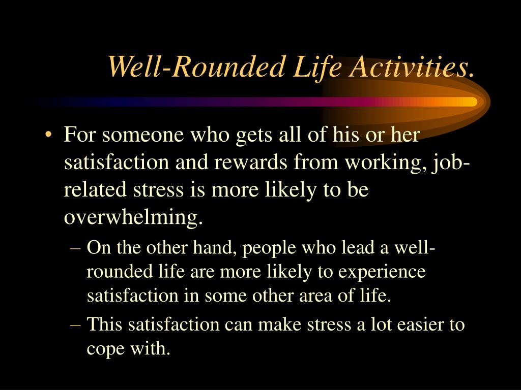 Well-Rounded Life Activities.