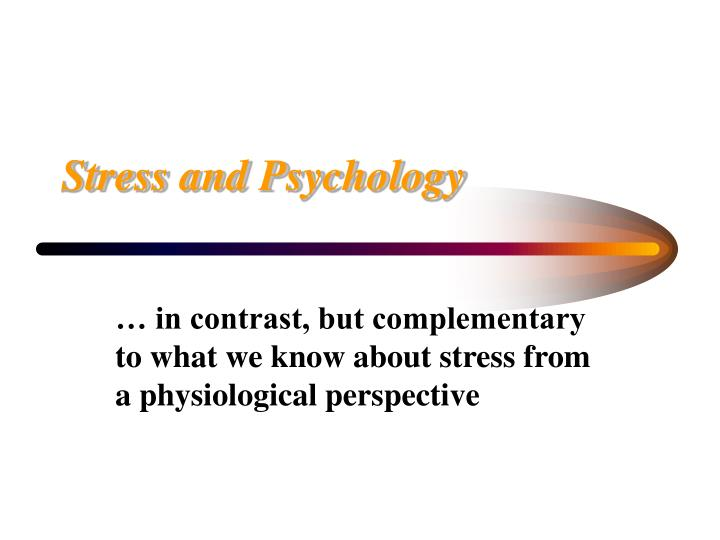 Stress and psychology