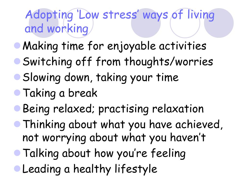 Adopting 'Low stress' ways of living and working