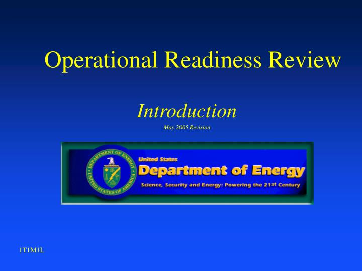 operational readiness review n.