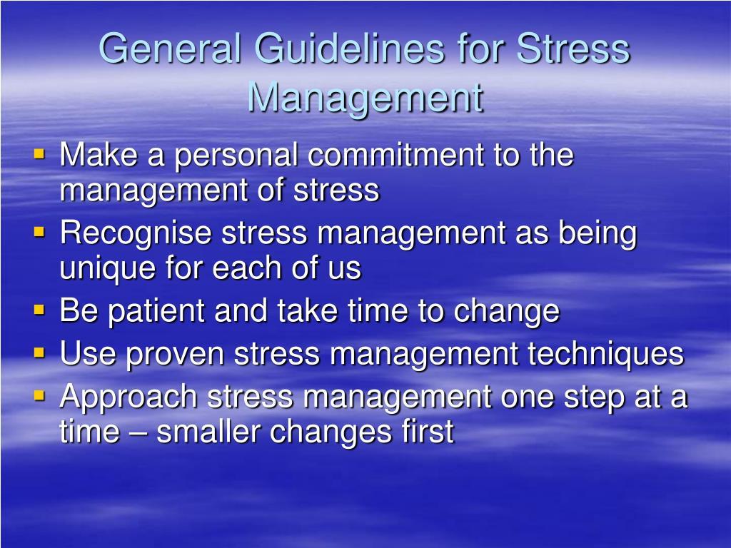 General Guidelines for Stress Management