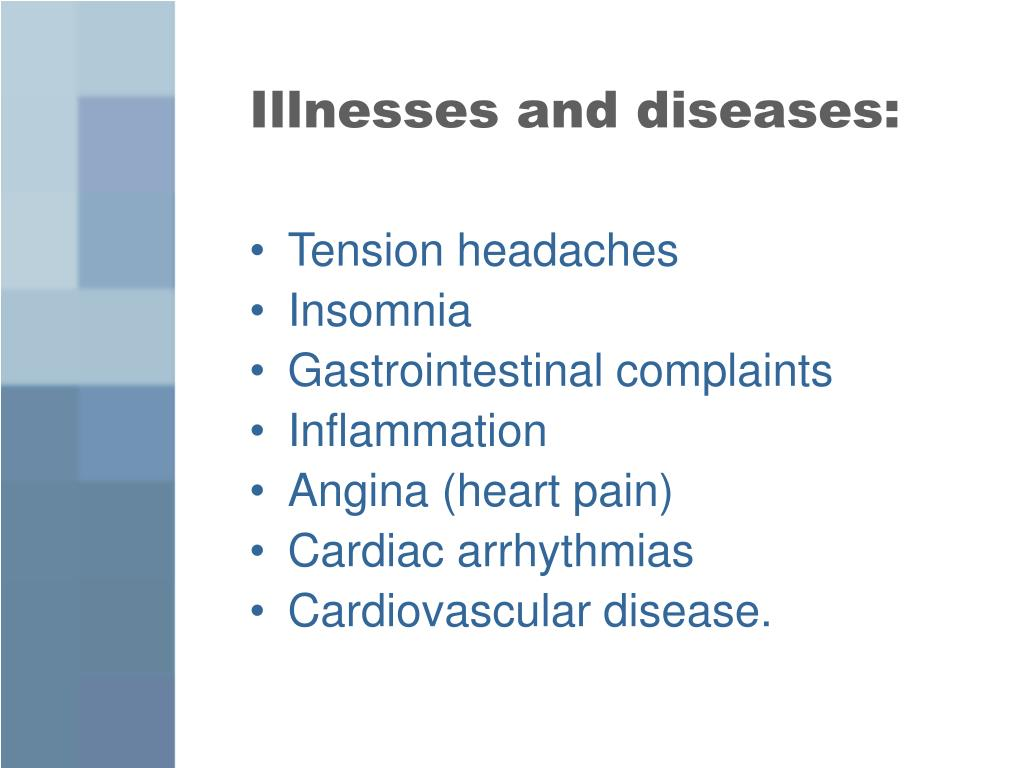 Illnesses and diseases: