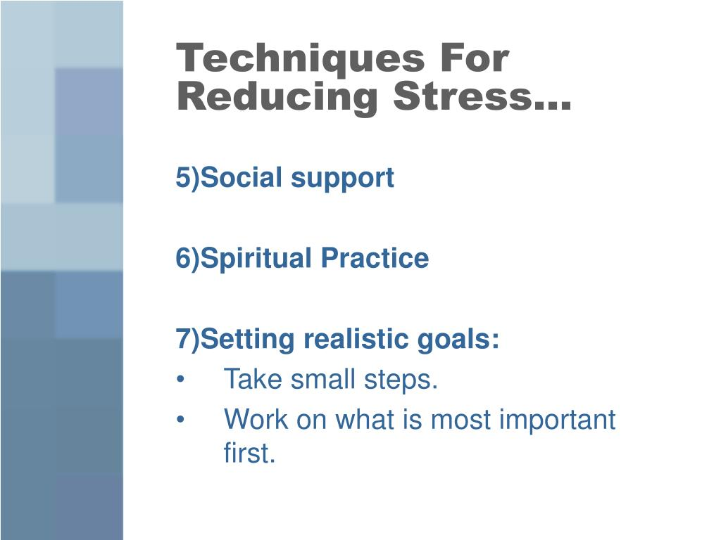 Techniques For Reducing Stress…