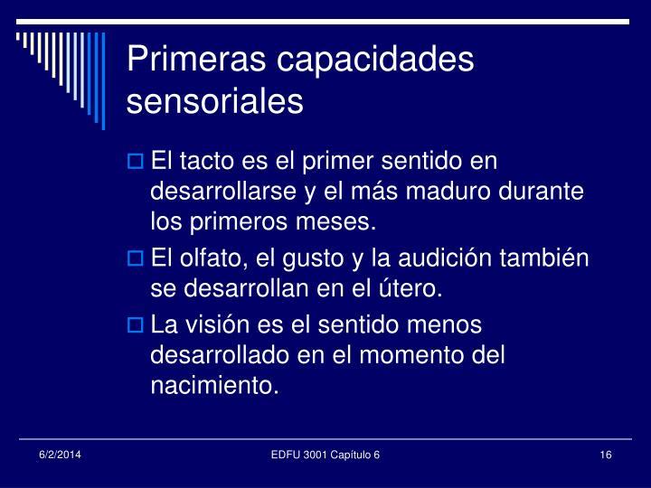 Primeras capacidades sensoriales
