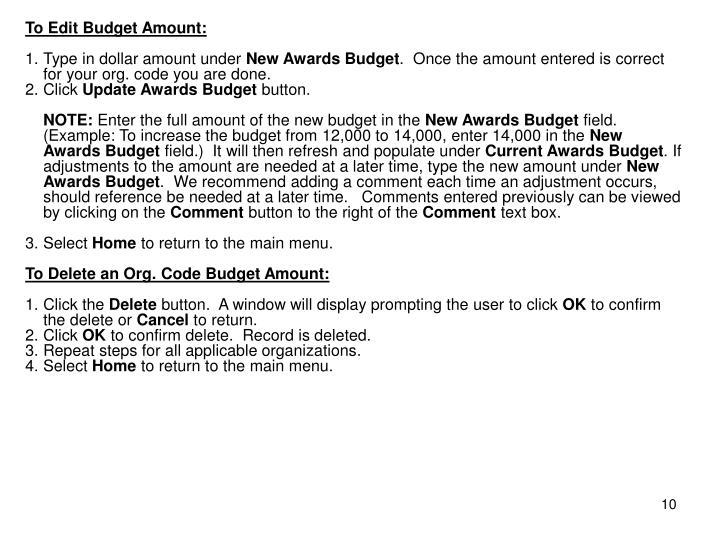 To Edit Budget Amount: