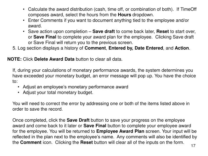 Calculate the award distribution (cash, time off, or combination of both).  If