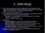3 sms study