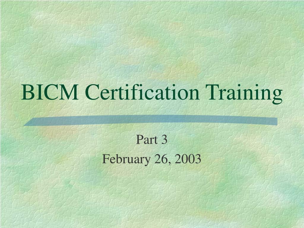 bicm certification training l.