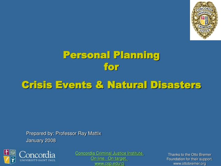 Personal planning for crisis events natural disasters