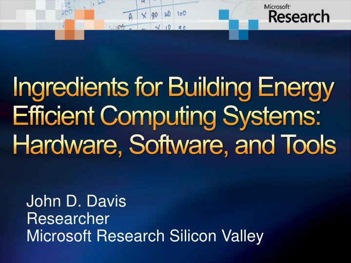 ingredients for building energy efficient computing systems hardware software and tools n.