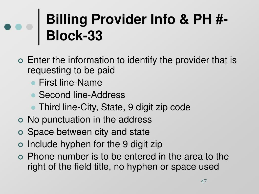 Billing Provider Info & PH #-Block-33