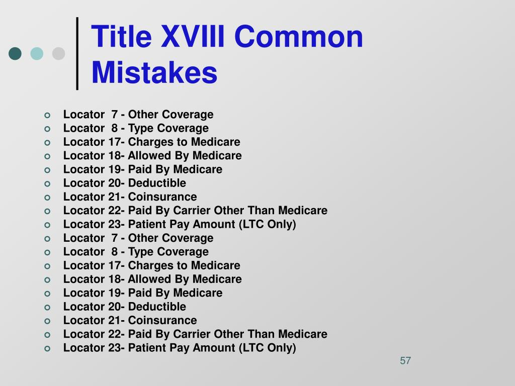 Title XVIII Common Mistakes